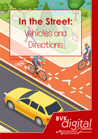In the Street: Vehicles and Directions