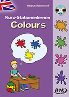 Kurz-Stationenlernen Colours (inkl. CD)