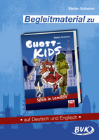 Begleitmaterial zu GHOSTKIDS - Spuk in London